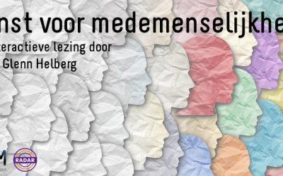 Terugkijken: lezing dr. Glenn Helberg – Winst voor medemenselijkheid